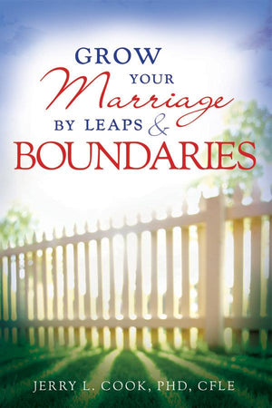 Grow Your Marriage By Leaps and Boundaries
