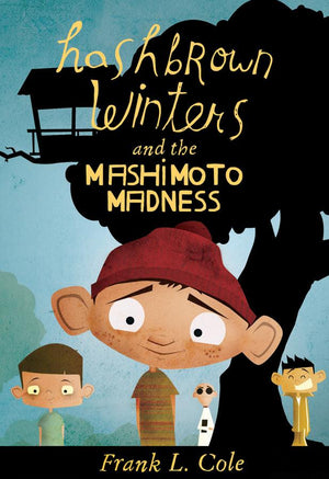 Hashbrown Winters, Book 2: Hashbrown Winters and the Mashimoto Madness
