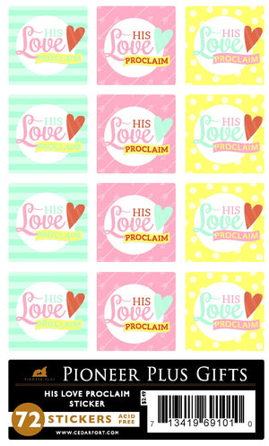 His Love Proclaim Stickers