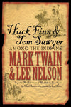 Huck Finn & Tom Sawyer Among the Indians