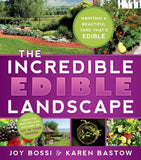 Incredible Edible Landscape, The
