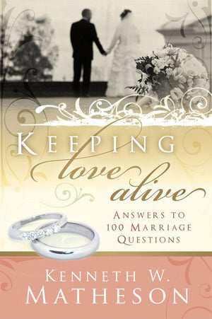 Keeping Love Alive: Answers to 100 Marriage Questions - Paperback