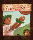 Legend of the Kukui Nut, The - Hardcover