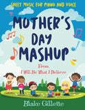 Mother's Day Mashup - Sheet Music Download