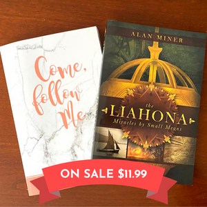The Liahona w/ FREE Come Follow Me Study Journal - LIMITED TIME OFFER!