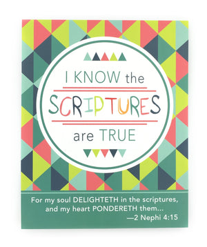 I Know the Scriptures Are True - Art Print - 8x10