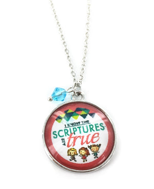 I Know the Scriptures Are True - Necklace