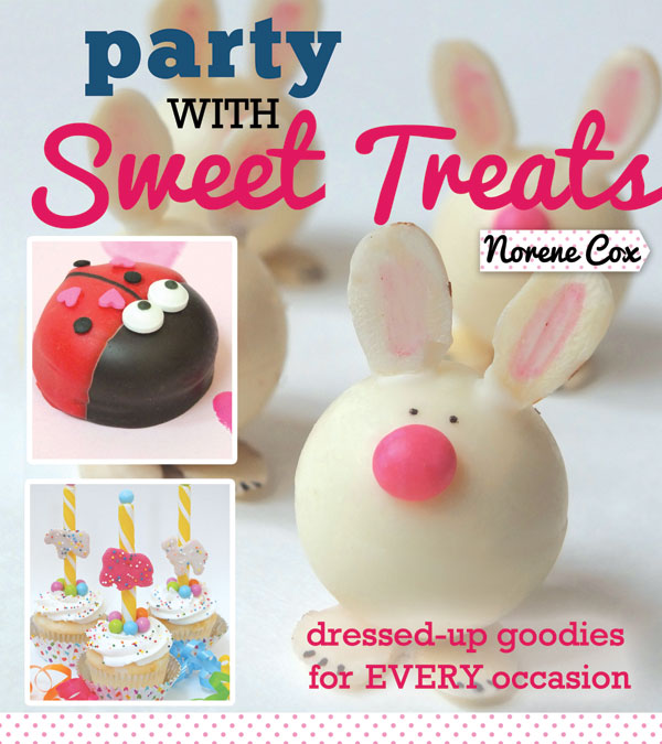 Party with Sweet Treats: Dressed-up Goodies for Every Occasion