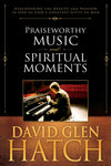 Praiseworthy Music and Spiritual Moments - Paperback