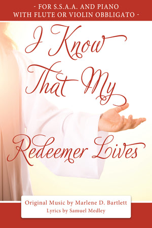 I Know That My Redeemer Lives (For SSAA and Piano, with Flute or Violin Obbligato) - Sheet Music - Download