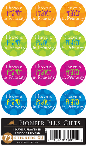 I Have a Prayer in Primary Sticker