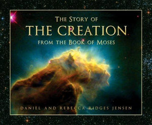 Story of the Creation from the Book of Moses, The - Hardcover