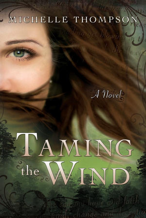 Taming the Wind - Paperback