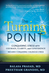 Turning Point: Conquering Stress with Courage, Clarity and Confidence, The