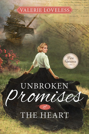 Unbroken Promises of the Heart (Pre-Order)