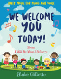 We Welcome You Today - Sheet Music Download