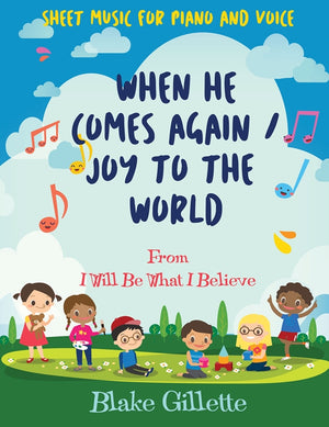 When He Comes Again / Joy to the World - Sheet Music Download