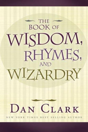 Book of Wisdom, Rhymes, Wizardry, The