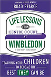 Life Lessons From Centre Court Wimbledon