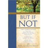 But If Not: The Compilation - Paperback