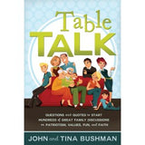 Table Talk: Questions and Quotes to Start Hundreds of Great Family Discussions on Patriotism, Values, Fun, and Faith - Paperback