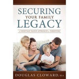 Securing Your Family Legacy: A Heritage Based Approach to Parenting