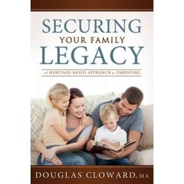 Securing Your Family Legacy: A Heritage-Based Approach to Parenting