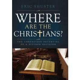 Where are the Christians: The Unrealized Potential of a Divided Religion