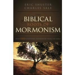 Biblical Roots of Mormonism, The