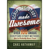 Scripture Study Made Awesome: Over 100 Unique Scripture Study Methods You've Probably Never Tried - Paperback