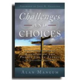 Challenges and Choices: Discovering the Proper Use of Agency
