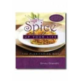 Spice Up Your Life: The Flexitarian Way - Paperback