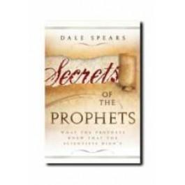 Secrets of the Prophets-What the Prophets Knew That Scientists Didn't