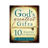 God's Greatest Gifts: 10 Reasons to Rejoice