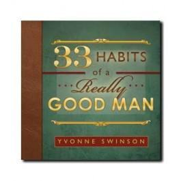 33 Habits of a Really Good Man by Yvonne Swinson