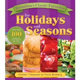 Grandma's Classic Favorites for Holidays and Seasons: Kitchen Treasures by Paula Broberg - Hardcover
