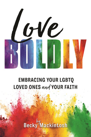 Love Boldly