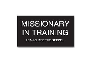 Missionary in Training Slip-on Badge