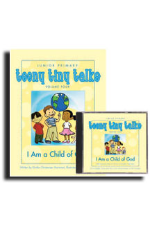 Teeny Tiny Talks Volume Four: I Am a Child of God (Book and CD Set)