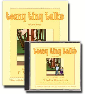 Teeny Tiny Talks Volume Three: I'll Follow Him in Faith Set - Book and CD