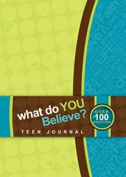 What Do You Believe? - Journal - Teen