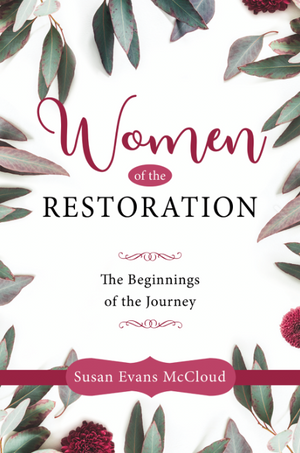 Women of the Restoration : The Beginnings of the Journey (Pre-Order)