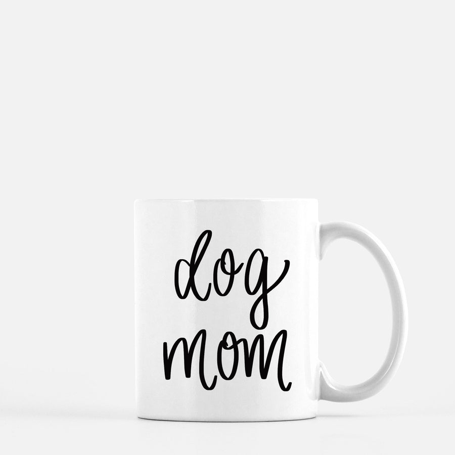 Dog Mom Mug Home - Glasses & Mugs Tigerlily and Me