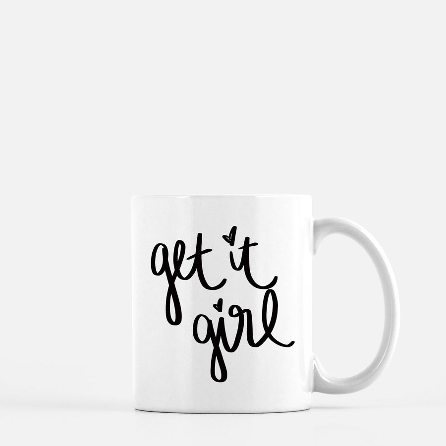 Get It Girl Mug Home - Glasses & Mugs Tigerlily and Me