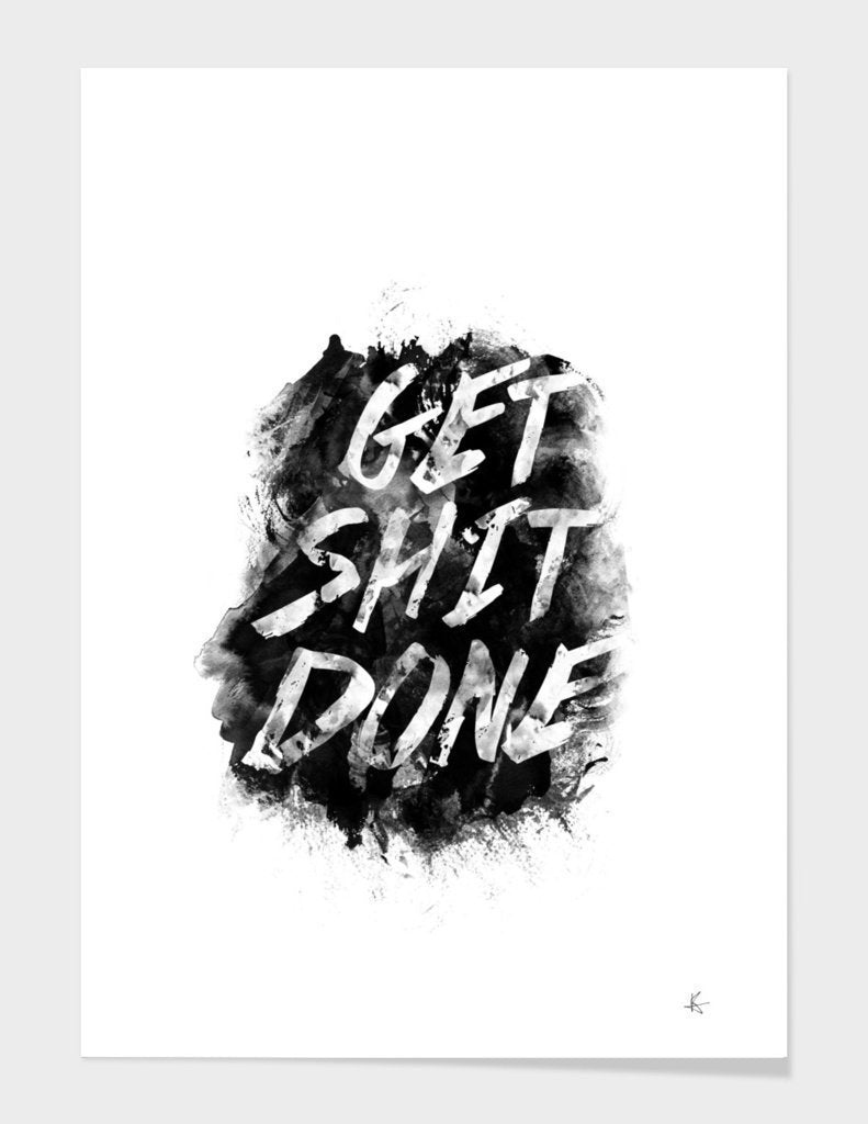 Get Sh*t Done Frame Home - Wall Art Tigerlily and Me