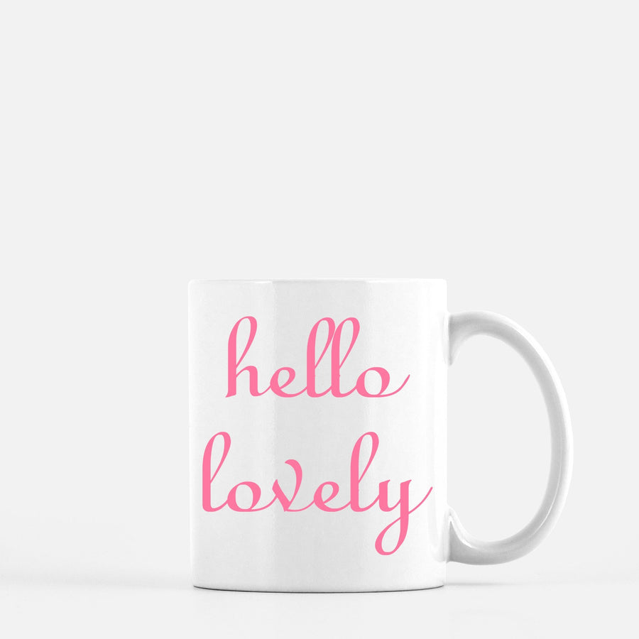 Hello Lovely Coffee Mug Home - Glasses & Mugs Tigerlily and Me