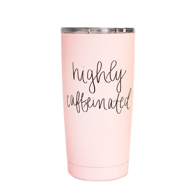 Highly Caffeinated Travel Coffee Mug Home - Glasses & Mugs Tigerlily and Me