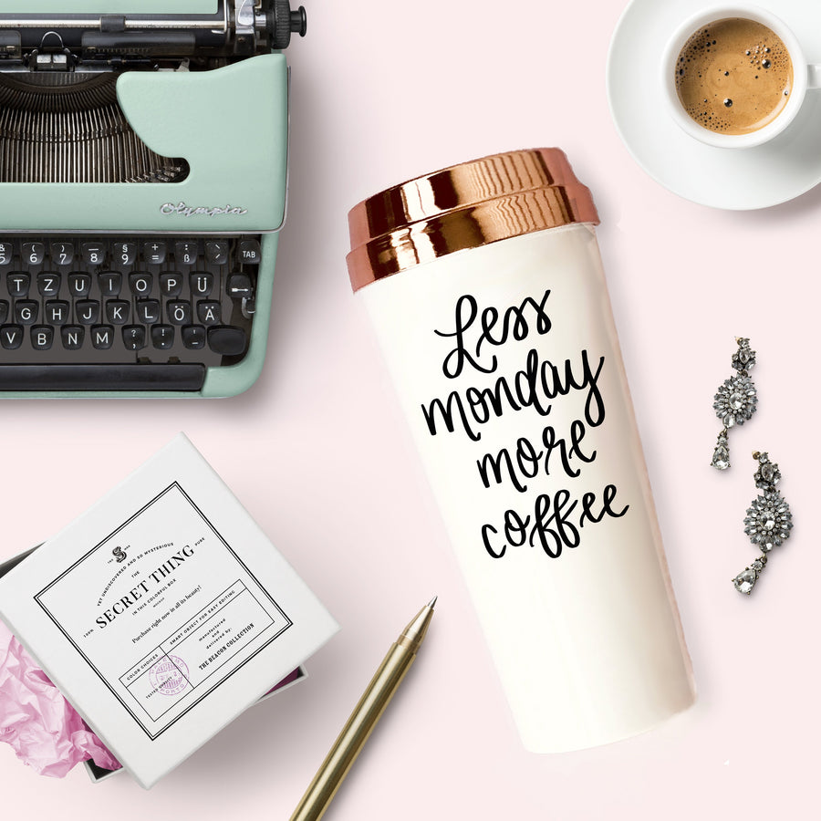 Less Monday More Coffee Travel Mug Home - Glasses & Mugs Tigerlily and Me