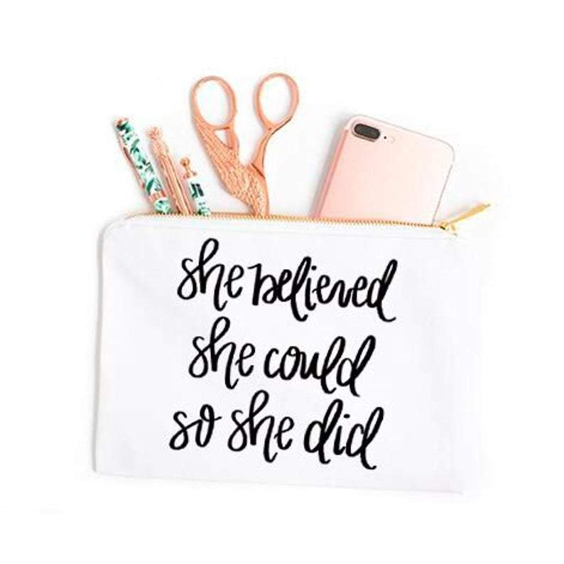 She Believed She Could Cosmetic Bag