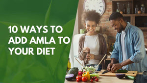 10 Ways To Add Amla To Your Diet